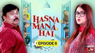 Hasna Mana Hai Episode 8 | Pakistani Drama Sitcom | 20 January 2019 | BOL Entertainment