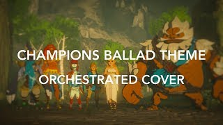 Champions Ballad Theme Cover - Orchestrated