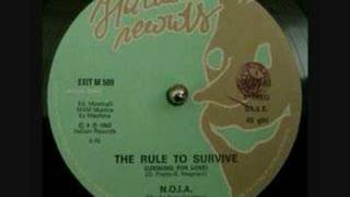 N.O.I.A. - The Rule to Survive (Looking for Love)