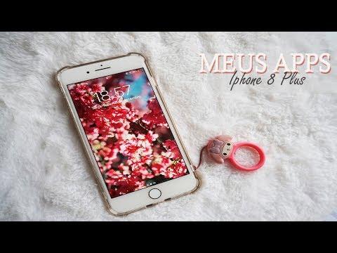 Meus Apps do Momento! ❤️ Iphone 8 Plus | 2018