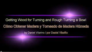 Obtaining Wood And Rough Turning Con Subtítulos En Español