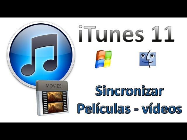 iTunes 11 - Cómo sincronizar películas y vídeos [iPhone, iPad & iPod Touch] Videos De Viajes
