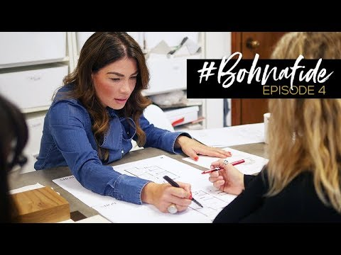 #BOHNAFIDE // EP. 4: THE INTERIOR DESIGN PROCESS