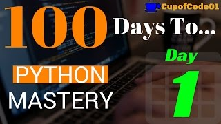 How To Learn Python Programming Fast With Examples - Day 1 of 100