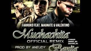 Muchachita Bonita (Remix) - Farruko, Magnate & Valentino.