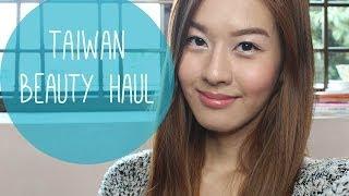 Taiwan Beauty Haul