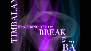 Timbaland Ft. Dev - Break Ya Back (Instrumental)