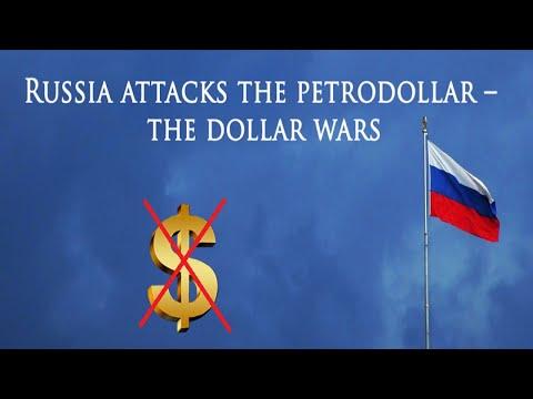 Russia attacks the petrodollar – the dollar wars   www.kla.tv