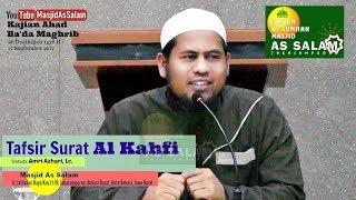 Tafsir Surat Al Kahfi |Ust. Amri Azhari Lc.|Masjid As-Salam,170917