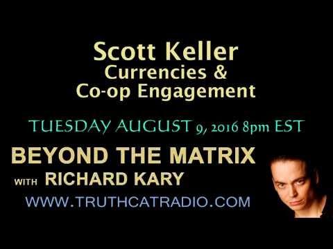 Beyond the Matrix – Scott Keller – Currencies & Co-op Engagement