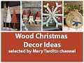 Wooden Christmas Decorations Ideas – Wood Christmas Crafts to Make and Sell