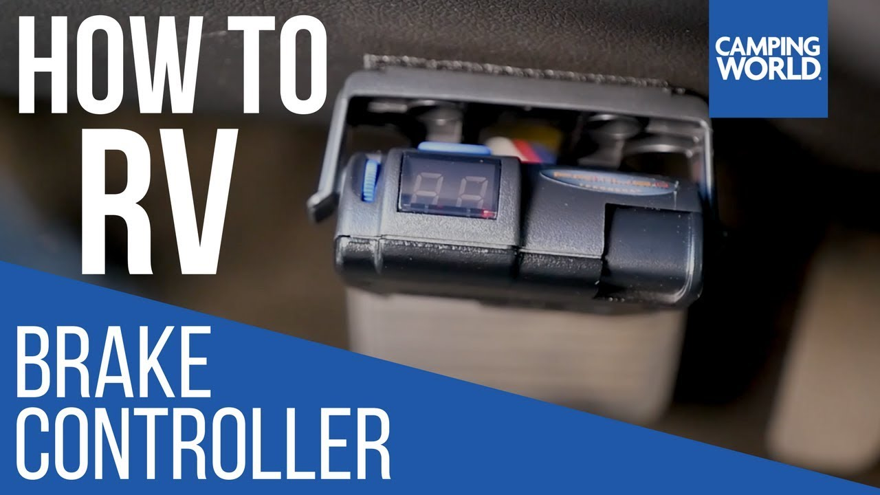 Installing a Brake Controller  How To RV  Camping World