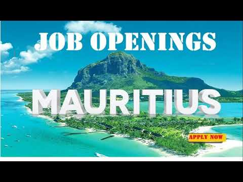 JOB OPENINGS IN MAURITIUS//New Jobs In Mauritius//How To Apply For Job In Mauritius//Latest Job