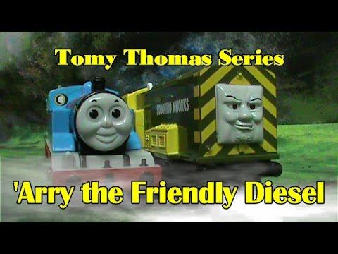 Tomy Thomas Series   'Arry the Friendly Diesel   S2 Ep.7  