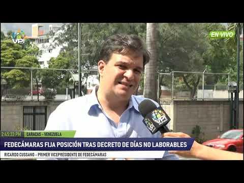 Venezuela- Fedecámaras fija posición tras decreto de días no laborables- VPItv