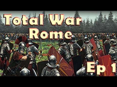 """Total War Rome """"Lets Play"""" Ep 1 - First To Fight"""