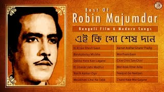 Best Of Robin Majumdar | Hit Bengali Modern Songs of Robin Majumdar | Bengali Film Songs