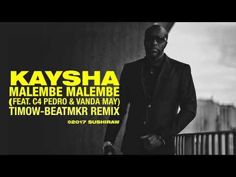 Kaysha - Malembe Malembe (TimOw-BeatMkR Remix | feat. C4 Pedro & Vanda May)