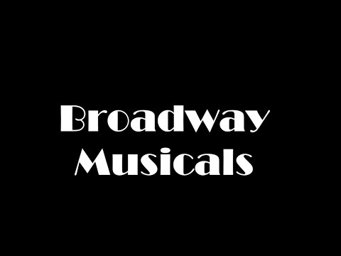 Really Bad Documentary About Broadway Musicals