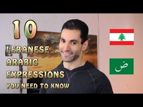10 LEB ARABIC EXPRESSIONS YOU NEED TO KNOW