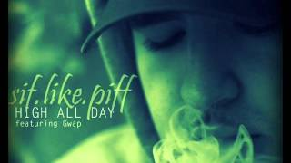 Sif.Like.Piff - High All Day