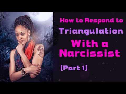 How to Respond to Triangulation with a Narcissist