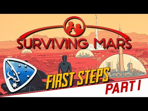 Surviving Mars: First Steps (Part 1)