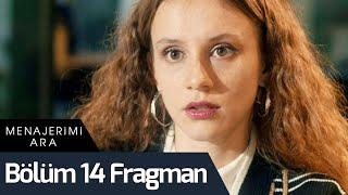 Menajerimi Ara 14. Bölüm Fragman