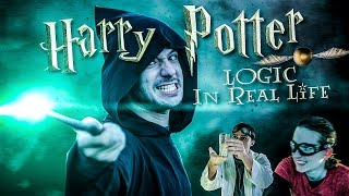 HARRY POTTER LOGIC IN REAL LIFE