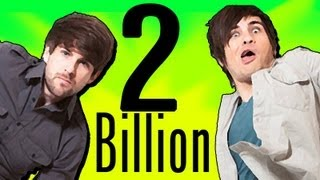 HOLY CRAP! 2 BILLION VIEWS!