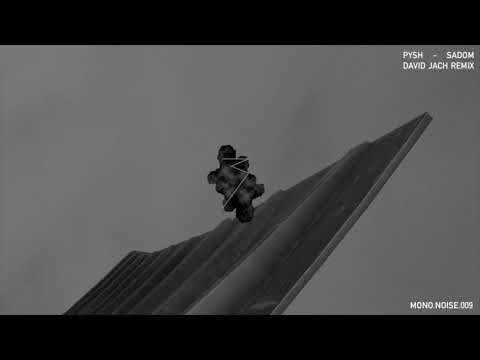 Pysh - Sadom (David Jach Remix)