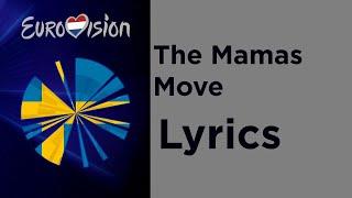 The Mamas - Move (Lyrics) Sweden 🇸🇪 Eurovision 2020