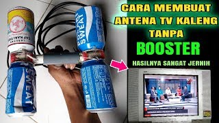 Tanpa modal!!! Beginilah cara membuat Antena tv kaleng tanpa booster
