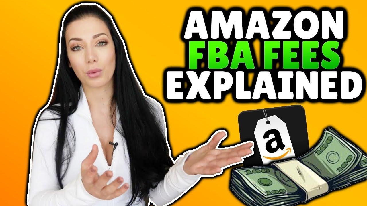 Amazon FBA Fees Explained