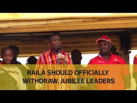 Raila should officially withdraw, Jubilee leaders