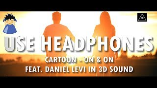 3d Audio Experience Cartoon On On Ft Daniel Levi 3d Audio Lazy Boys Productions