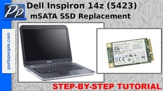 Dell Inspiron 14z (5423) mSATA Solid State Drive Video Tutorial Teardown