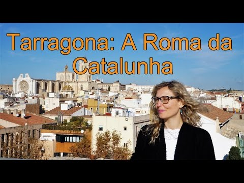 Tarragona: A Roma da Catalunha