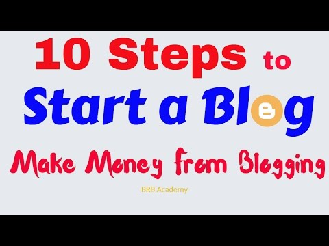 10 Steps to Start a Blog - Make money blogging (Step By Step Guide for Beginners )