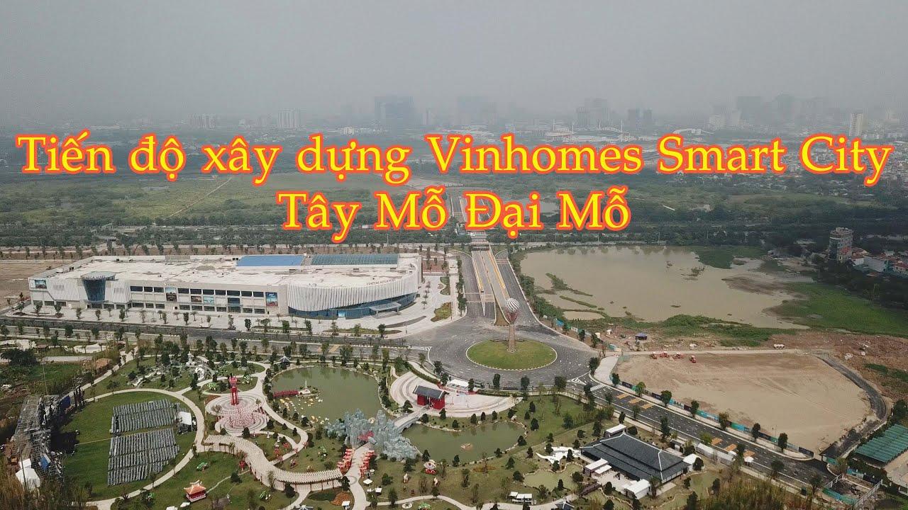 Cập nhật tiến độ xây dựng Vinhomes Smart City – Tây Mỗ Đại Mỗ tháng 10