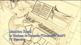 Ravel: Le Tombeau de Couperin - IV. Rigaudon