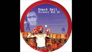 Grant Dell - Forever Bob (Grant Dell Mix)