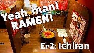 Yeah, man! Ramen! - Ichiran Ramen (EP02)