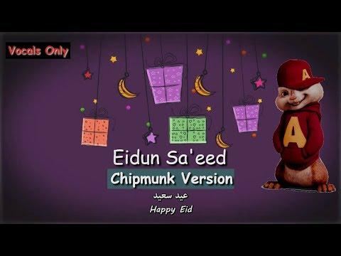 Mesut Kurtis - Eidun Saeed - Vocals Only [Chipmunk Version]