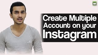 How to Create Multiple Account on your Instagram