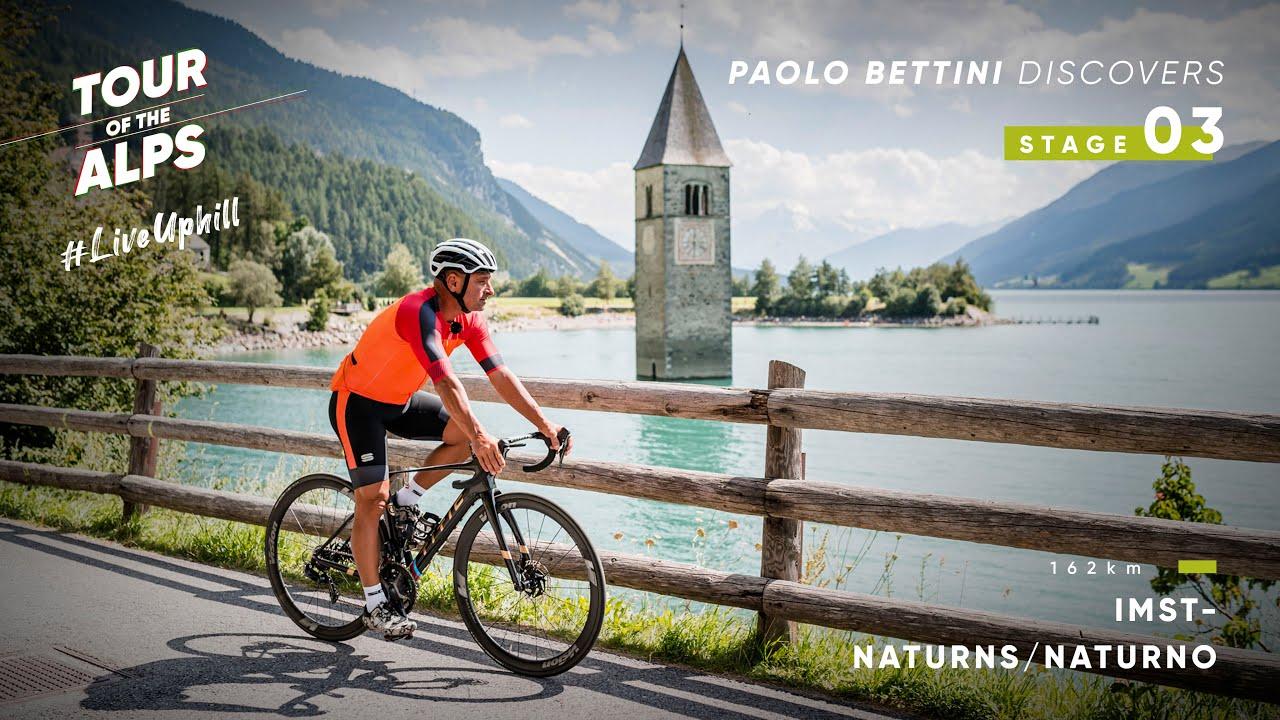 #TouroftheAlps2021 - Paolo Bettini discovers Stage 3