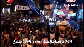Ismail YK - Psikopat (Matrax / 01.07.11)