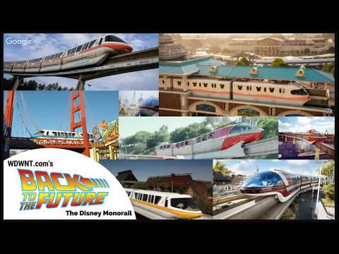 WDWNT Back to the Future: The Complete History of the Disney Monorail
