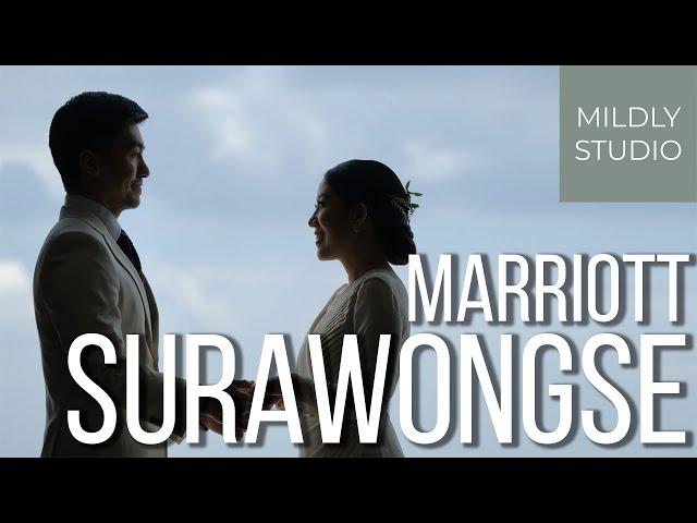 Bangkok Marriott Hotel The Surawongse วีดีโองานแต่ง โรงแรม แบงค็อกแมริออท เดอะ สุรวงศ์ Mildly studio