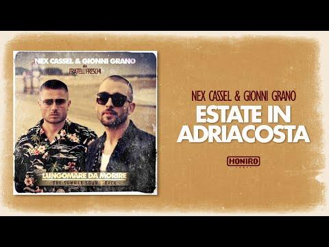 NEX CASSEL & GIONNI GRANO - 02 - ESTATE IN ADRIACOSTA ( prod SLESH )